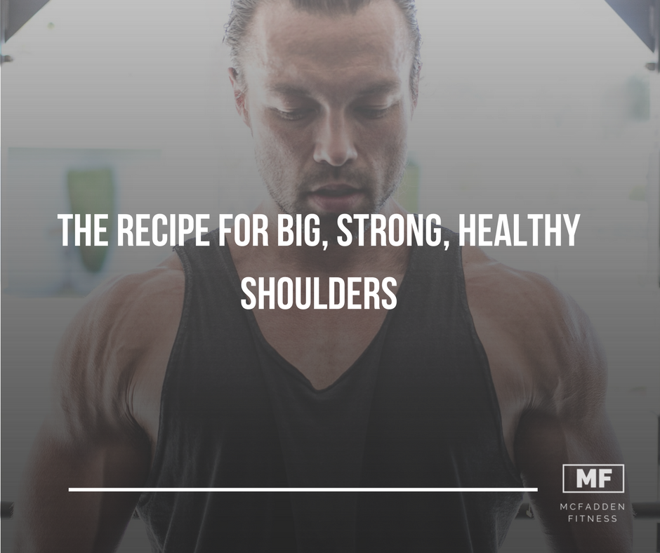 FB The Recipe For Big, Healthy, Strong Shoulders 1.0.png