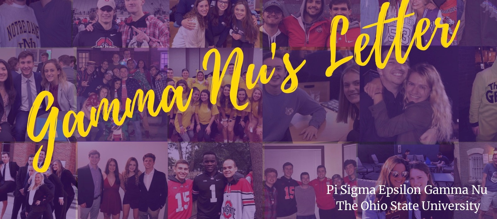 February 2019 - Welcome to the Gamma Nu's Letter! In our first online edition, we introduce our 2019 Executive Board, recruitment information, and everything we have been up to during this long (and well deserved) winter break!