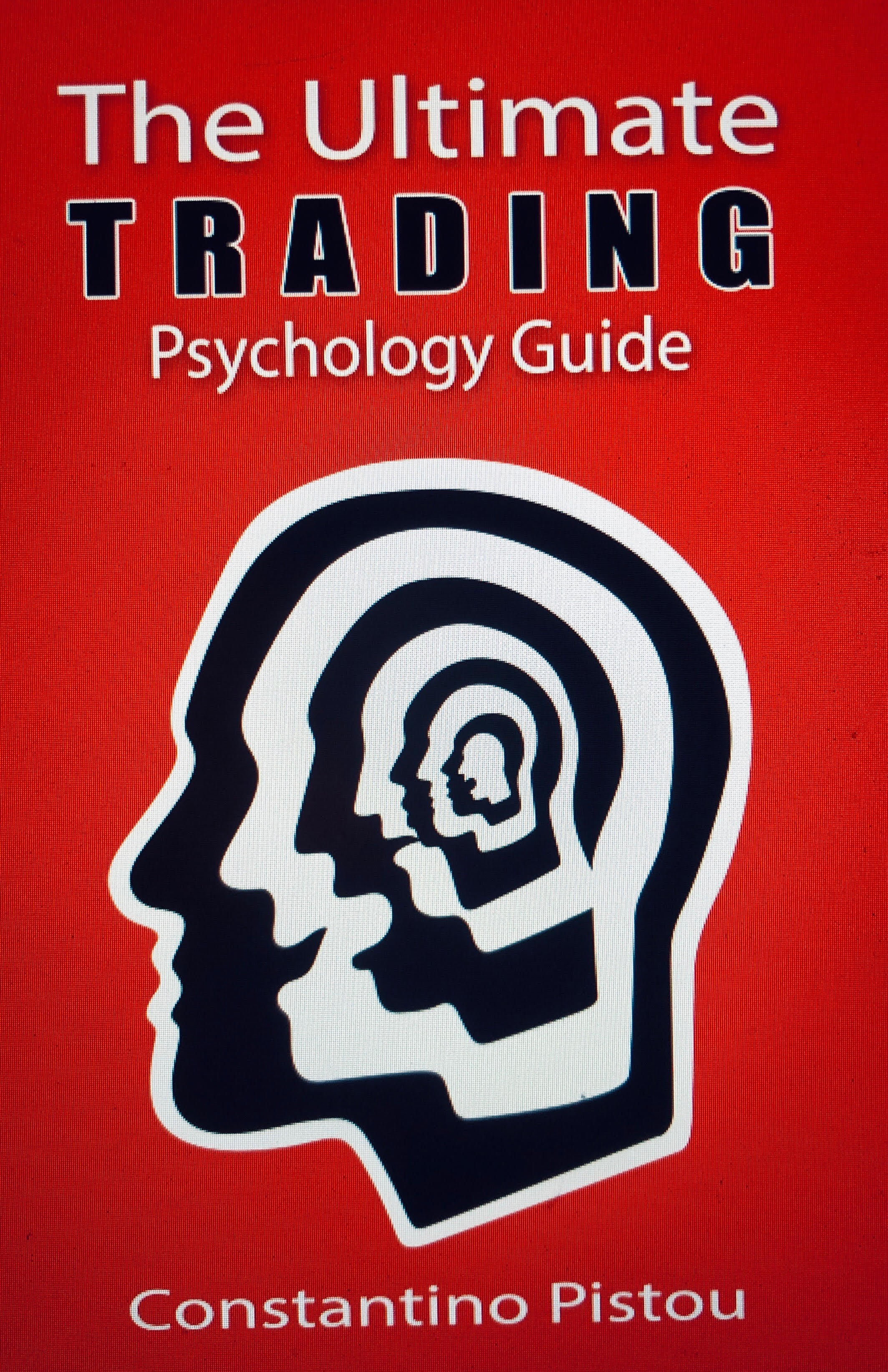 It all starts with your thinking. - Traders Reality has teamed up with Steve Burns from newtraderu.com to bring you The Ultimate Trading Psychology Guide.