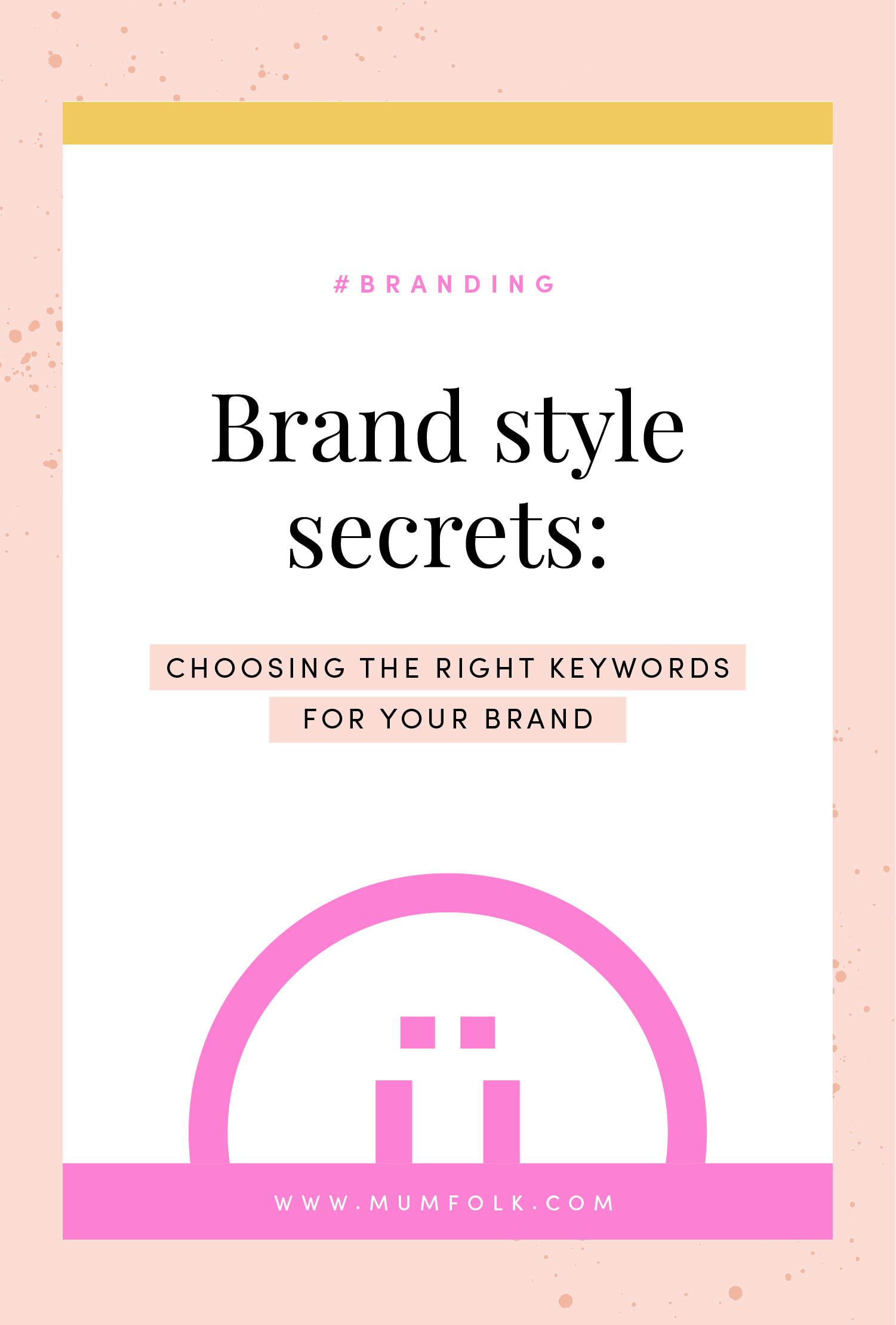 Brand style secrets_choosing right keywords.jpg