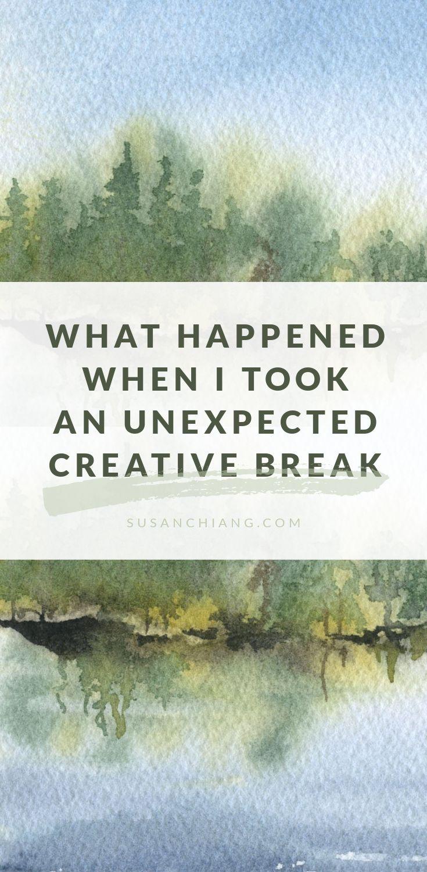 Taking a creative break