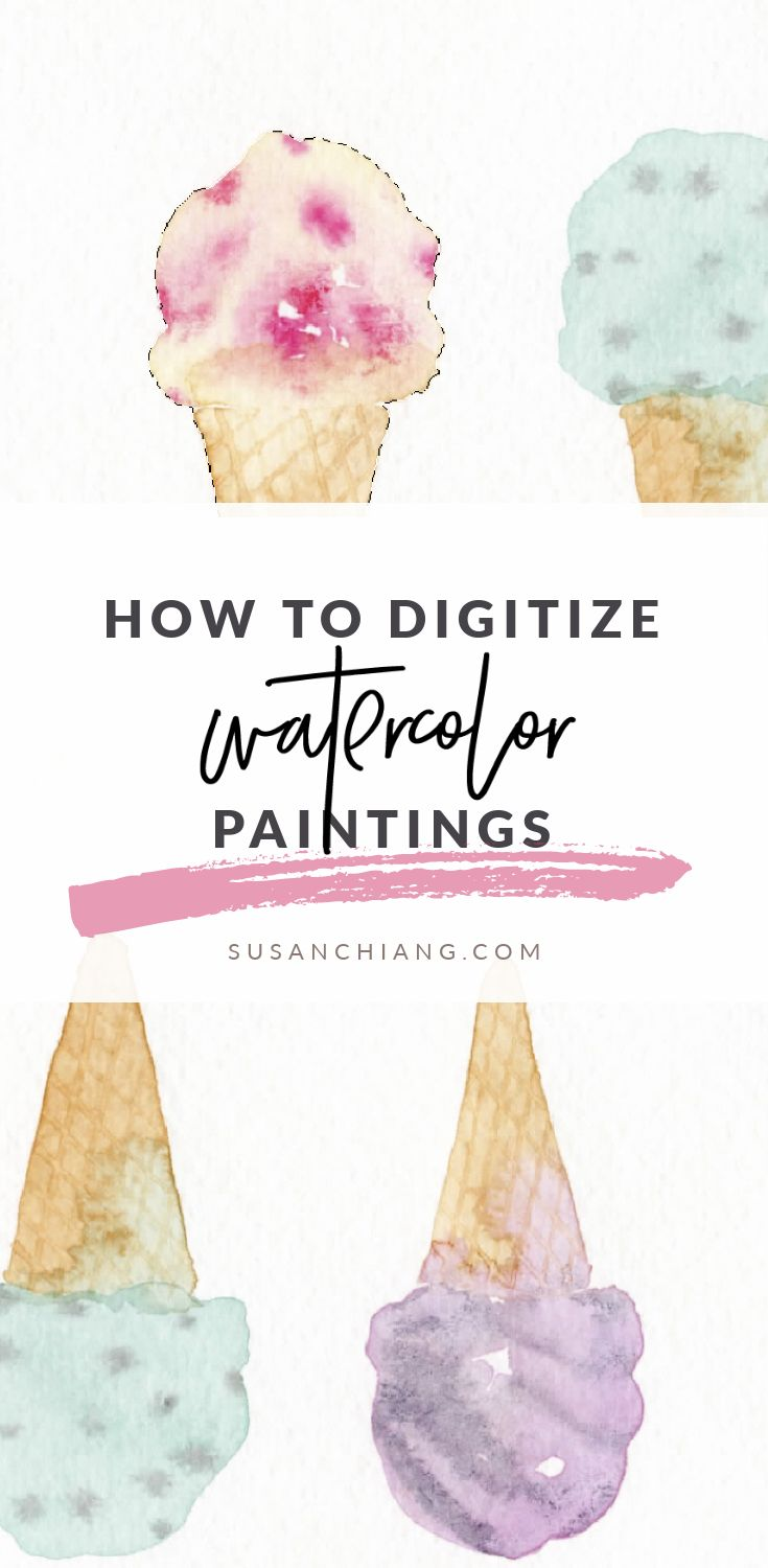Digitize Watercolor Paintings_Pinterest.jpg