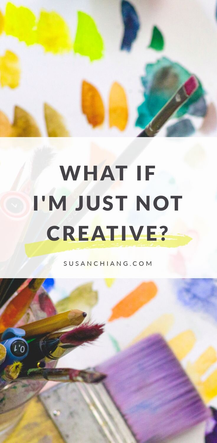 What If I'm Just Not Creative Pinterest Image