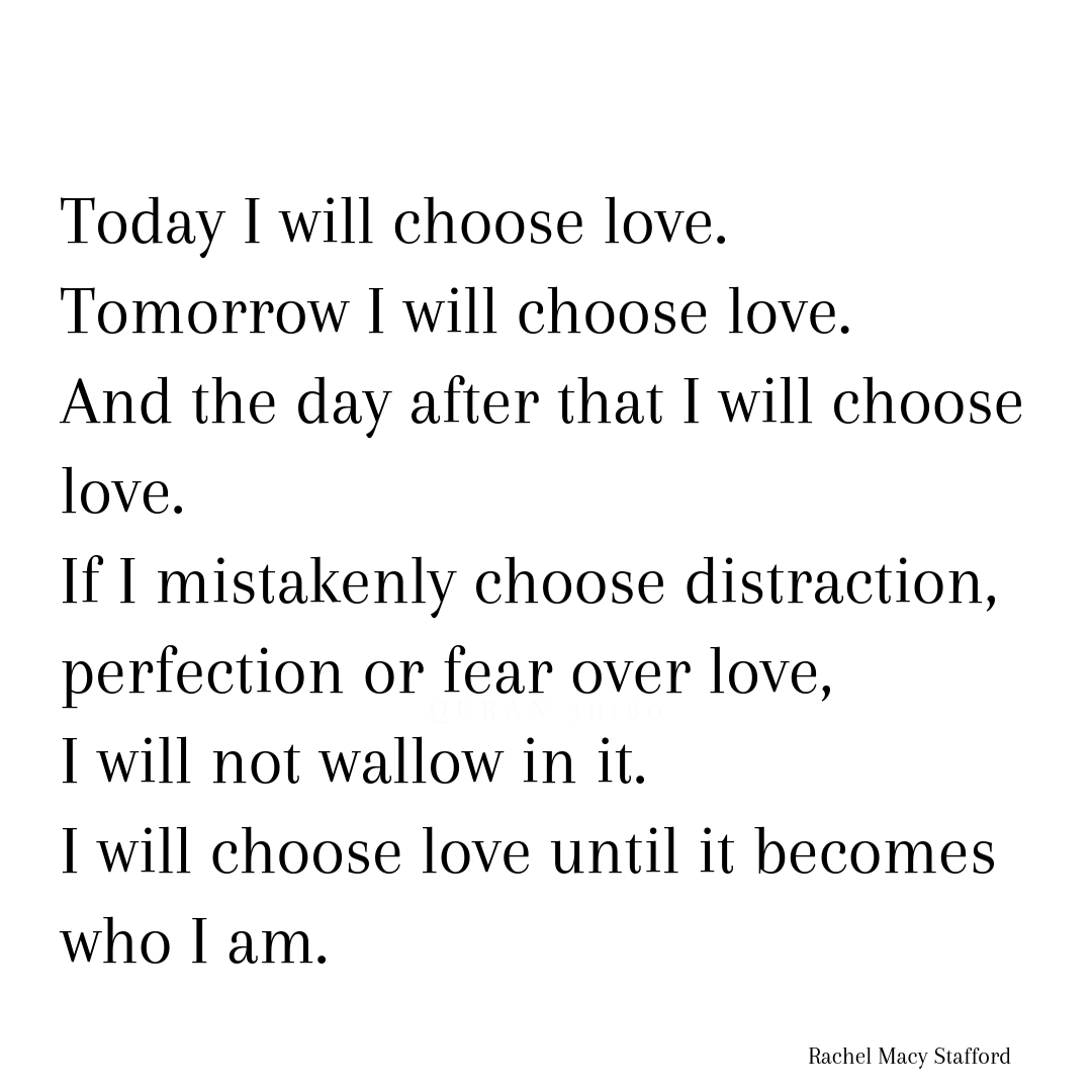 Today I will choose love.png