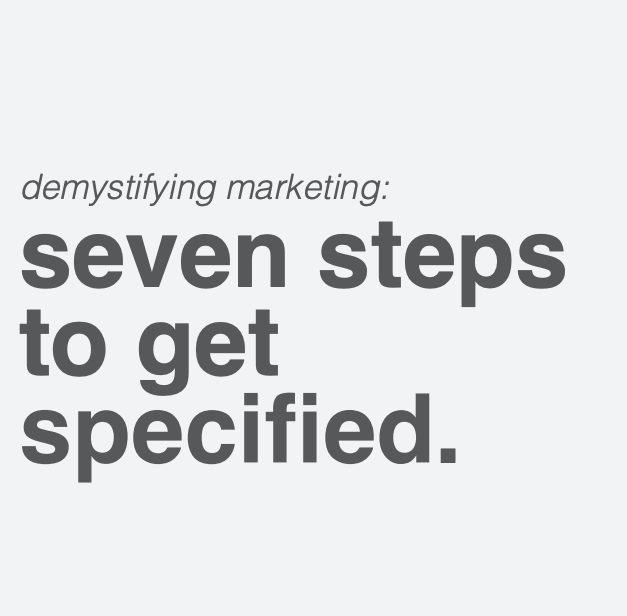demystifying marketing seven steps to get specified