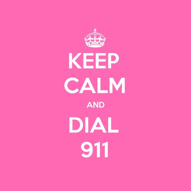 keep-calm-and-dial-911-1200-630-white-pink.jpg