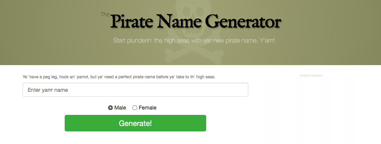 Use the Pirate Name Generator to disc'er yer dog's inner sea dog name.