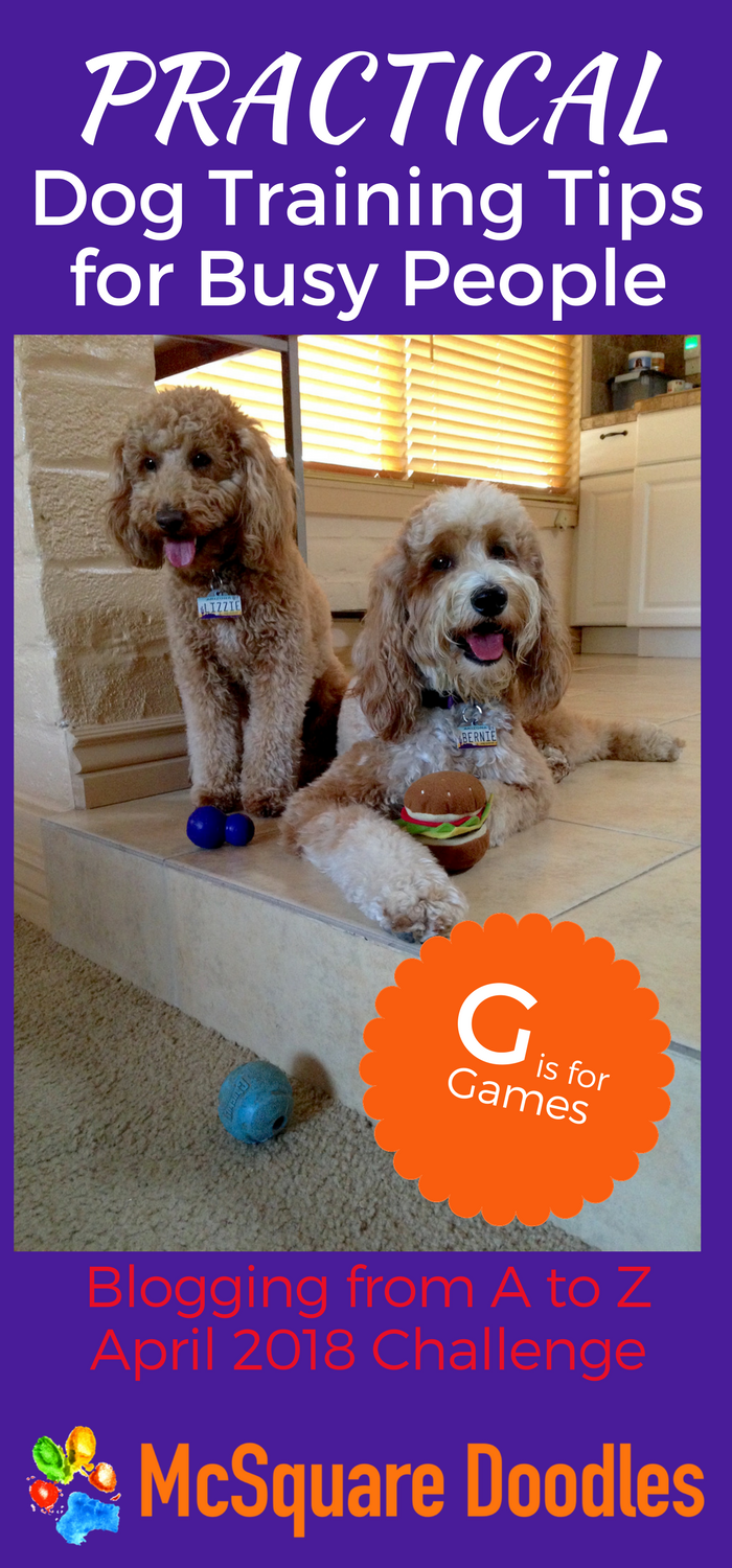 #AtoZChallenge - G is for Games - Practical Dog Training Tips for Busy People on McSquare Doodles