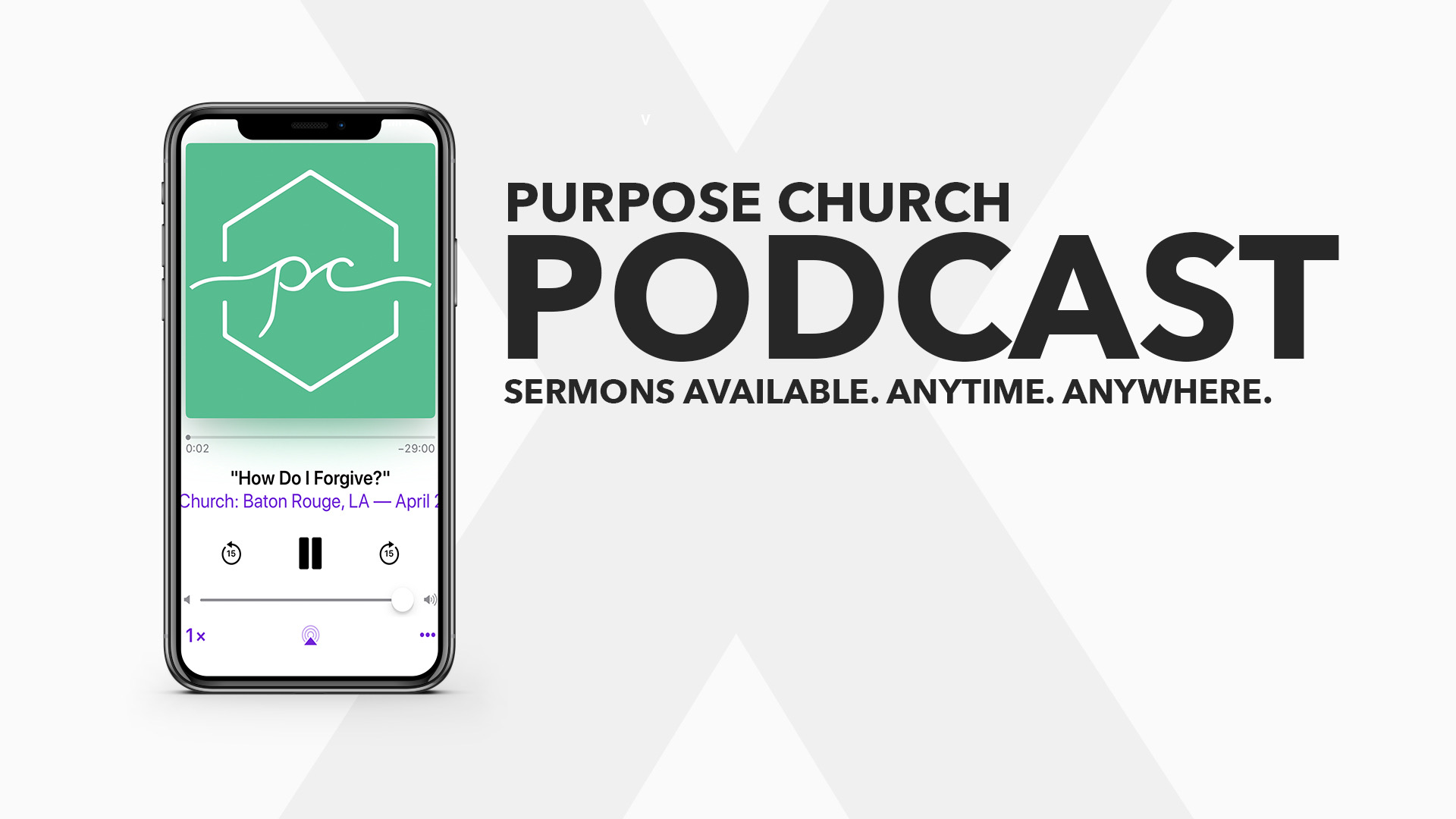 NEVER MISS SERVICE - SUBSCRIBE TO THE PURPOSE CHURCH PODCAST