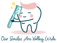 "TOOTH GRAPHIC, ""OUR SMILES ARE VALLEY WIDE"""