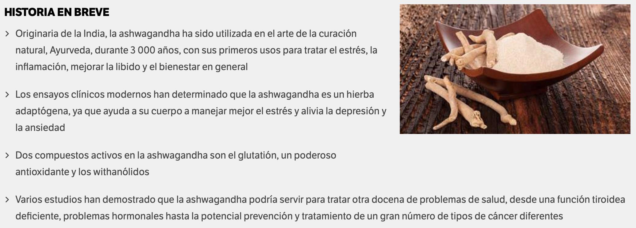 Resumen de beneficios de la famosa ashwagandha tomados de la web del doctor Mercola.