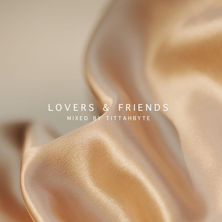 Lovers & Friends
