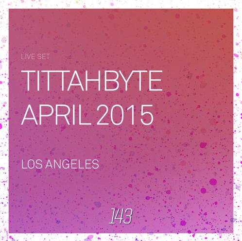 143 Live - LA April 2015