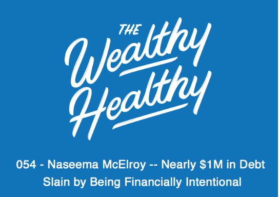 Wealthy Healthy Podcast