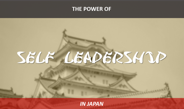 Download The Power of SELF LEADERSHIP in JAPAN (Full 18-page Guide) -