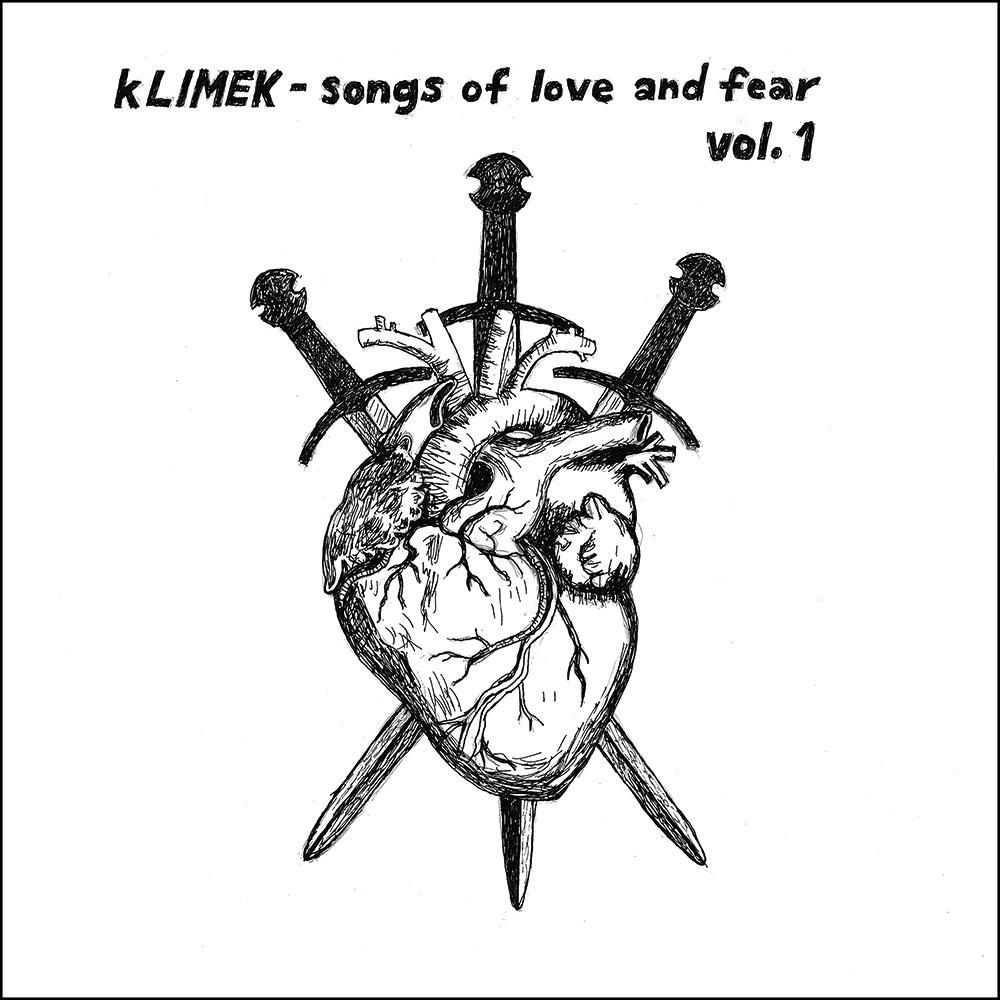 Klimek – Songs Of Love And Fear Vol.1  Vinyl  GOULDEN 10, 2015