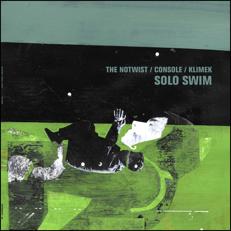The Notwist / Console / Klimek – Solo Swim  Vinyl  Alien Transistor, 2004