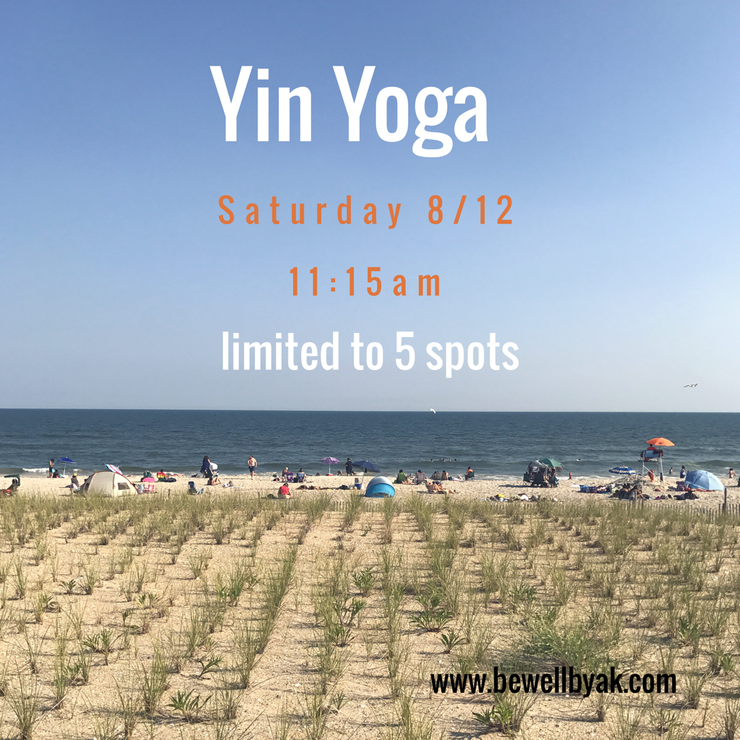 - Join me for an intimate Yin Yoga Class at my new location. This class is limited to 5 people and pre-registration is required. Yin Yoga is a receptive practice where we will nourish the connective tissues through long held postures. By utilizing this method, the body becomes open and capable of greater inner and outer strength and flexibility. Must Pre-Register