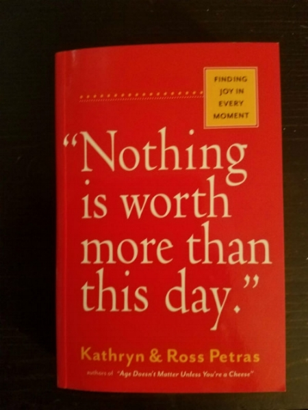 Nothing is worth more than this day book