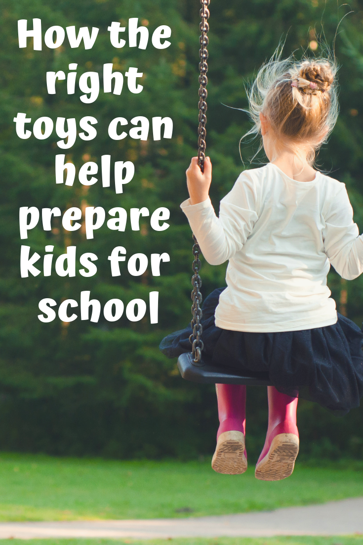 how the right toys prepare kids for school and learning.PNG