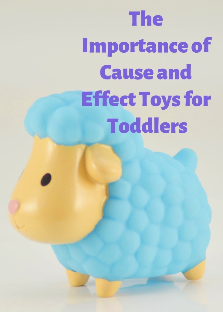 the importance of cause and effect toys for toddlers