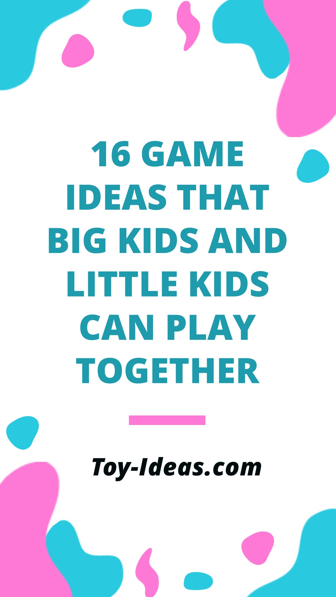Toys that big kids and little kids can play together.jpg