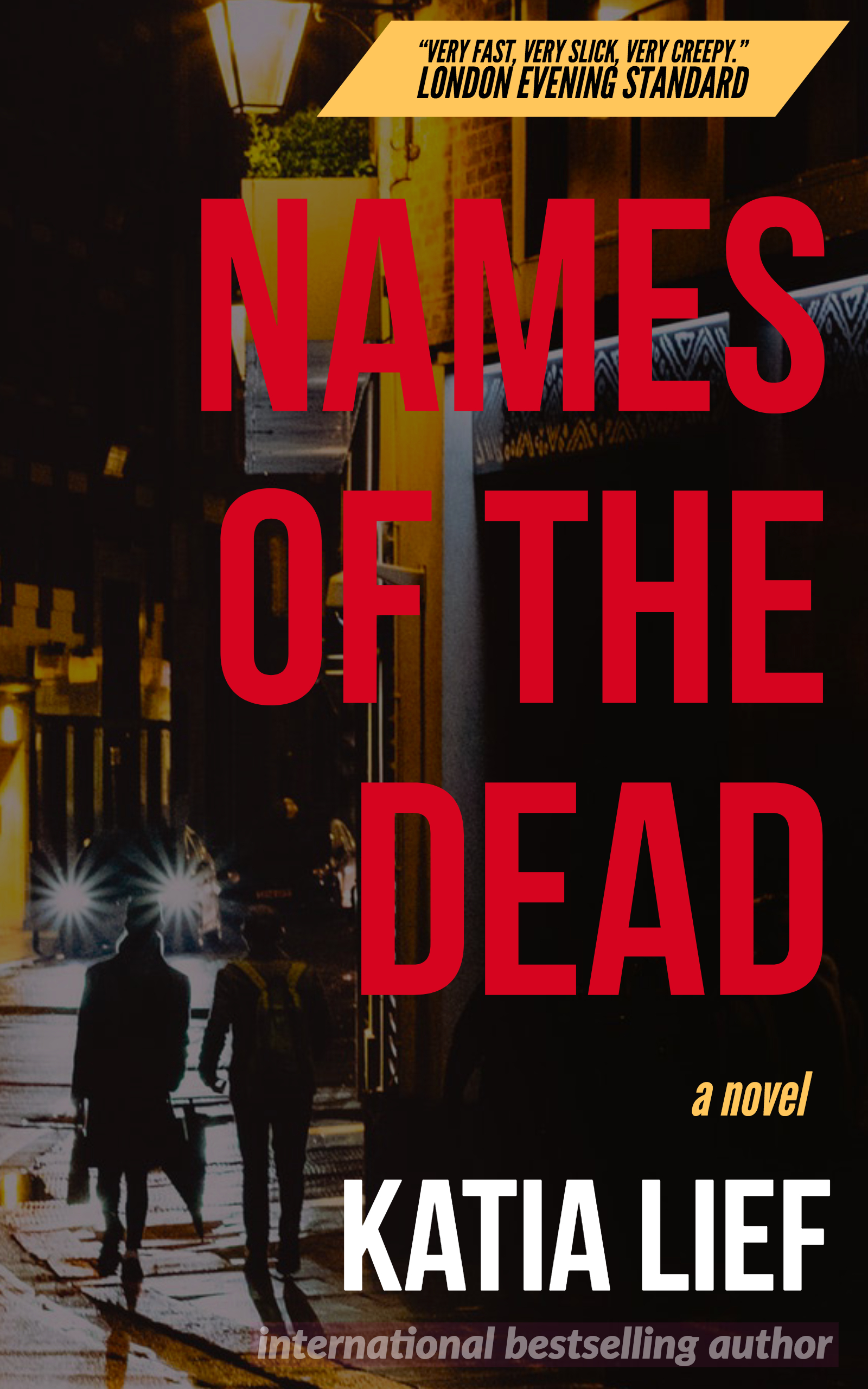 Names of the Dead cover (Katia Lief).jpg
