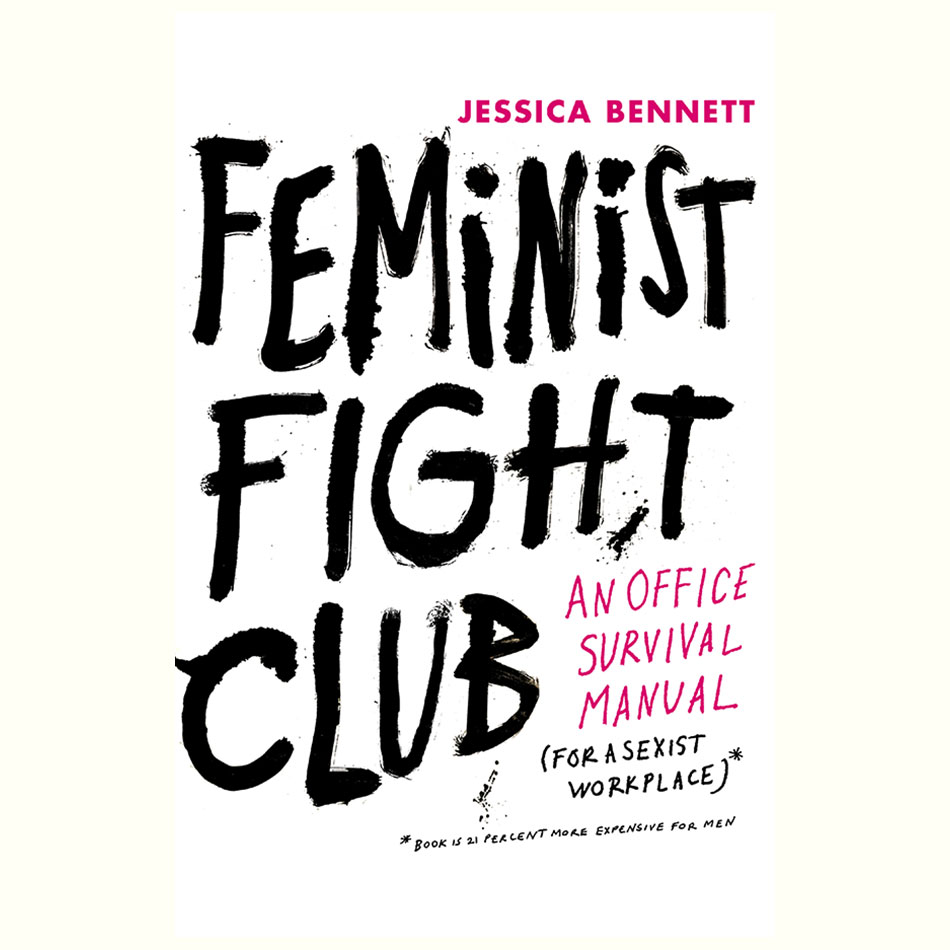 Feminist-Fight-Club_Jessica-Bennett.jpg