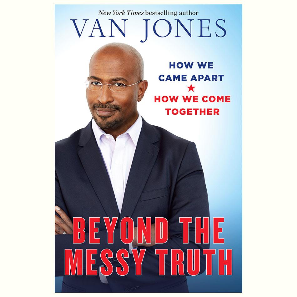 Beyond-the-Messy-Truth_Van-Jones.jpg