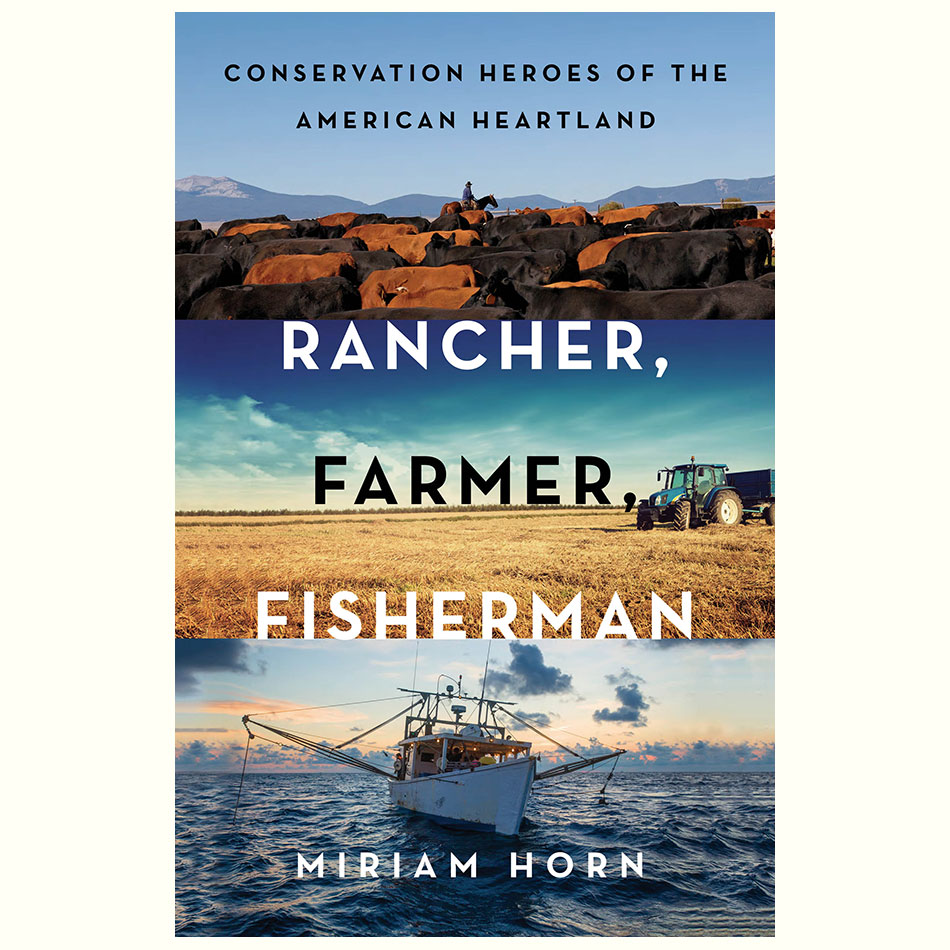 Rancher Farmer Fisherman_Miriam Horn.jpg