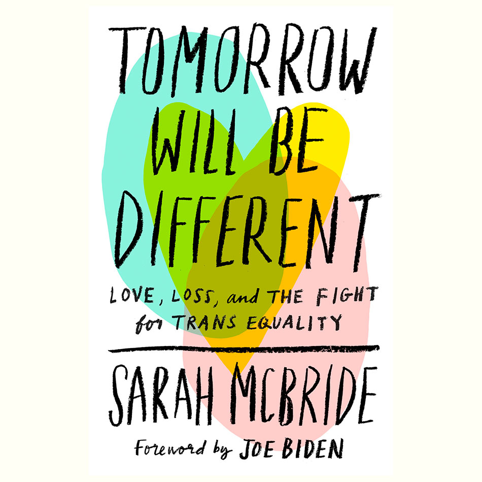 Tomorrow-Will-Be-Different_Sarah-McBride.jpg