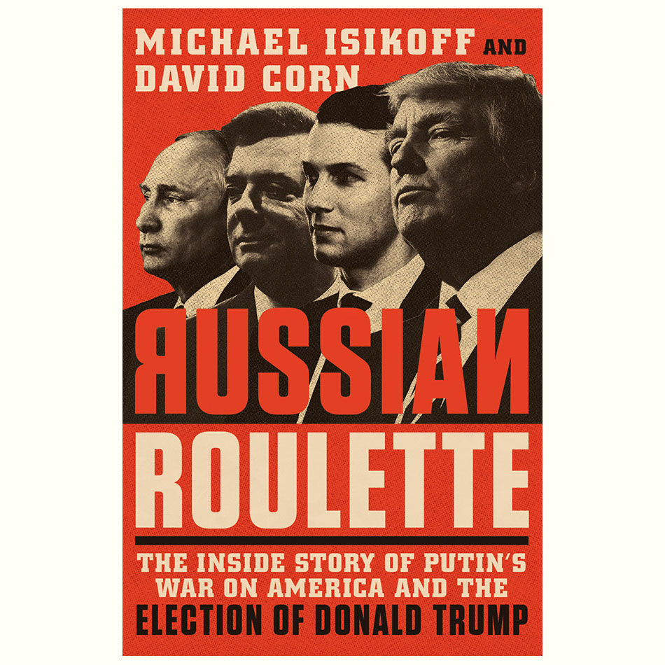 Russian-Roulette_Michael-Isikoff-David-Corn.jpg