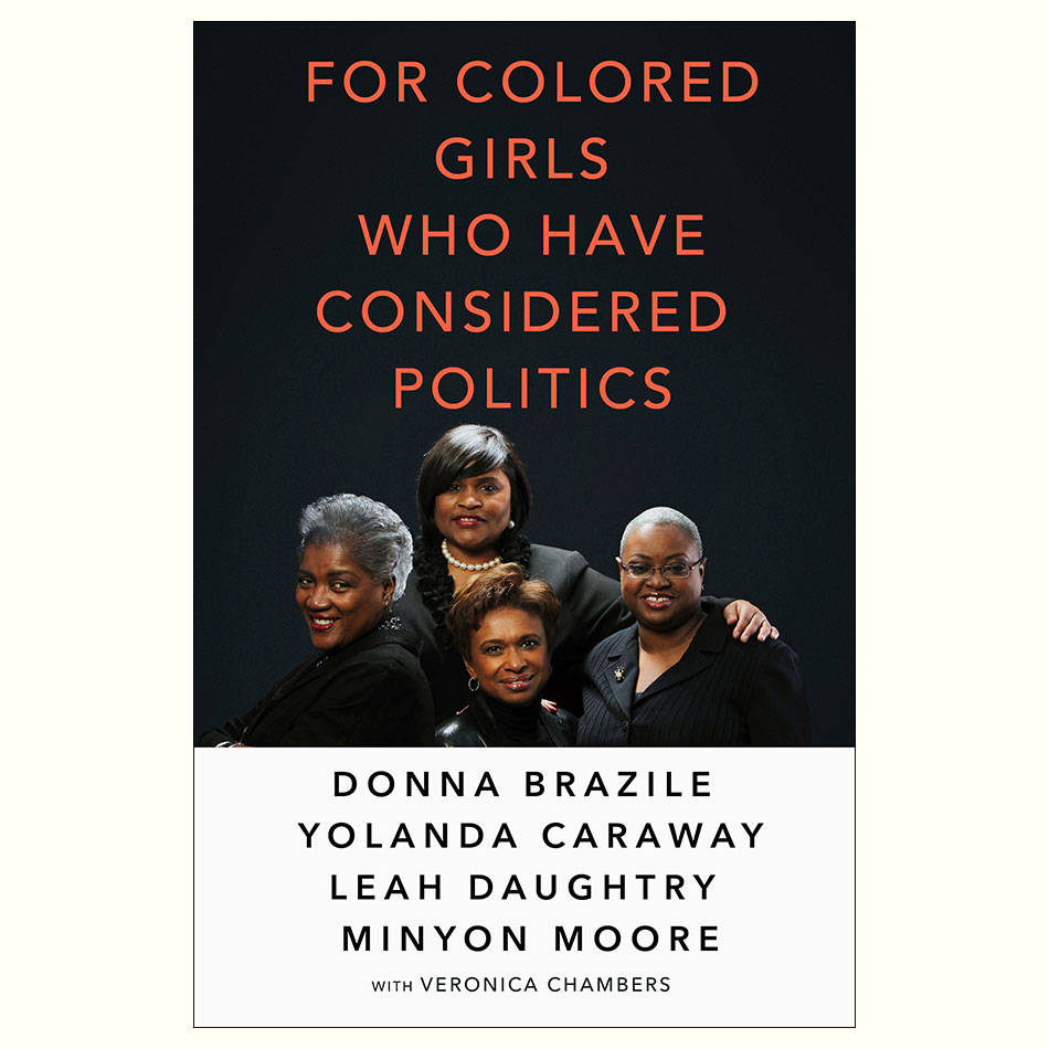 For-Colored-Girls-Who-Have-Considered-Politics_Donna-Brazile.jpg