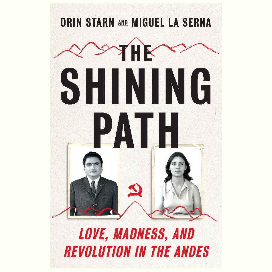 The-Shining-Path_Orin-Starn_and_Miguel-La-Starn.jpg