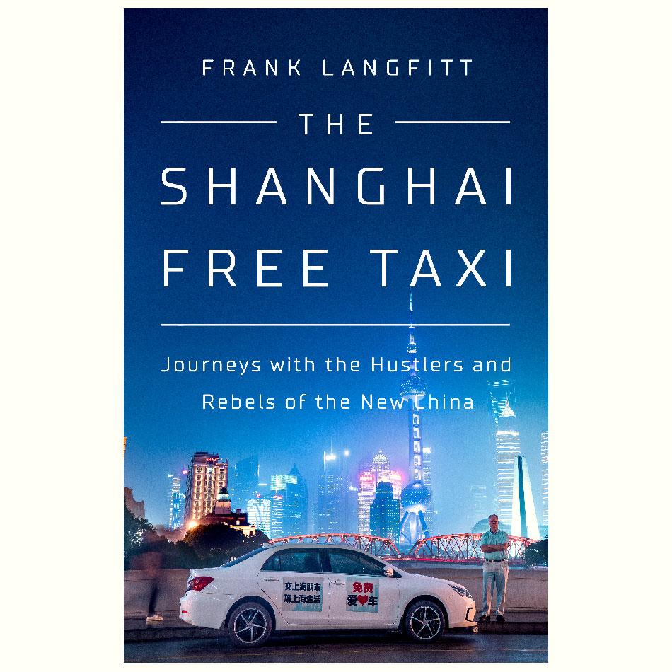 The-Shanghai-Free-Taxi_Frank-Langfitt.jpg