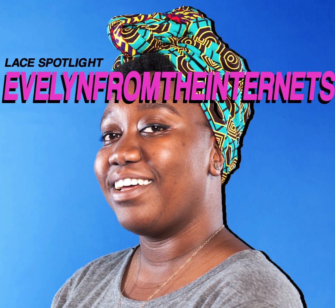 IG:  @evelynfromtheinternets    Code : Comedian,Video Editor, Creator