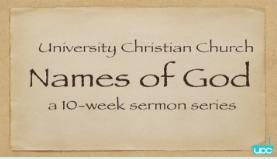 Names of God     Names of God sermon series