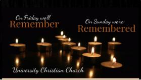Remembered     Resurrection Sunday