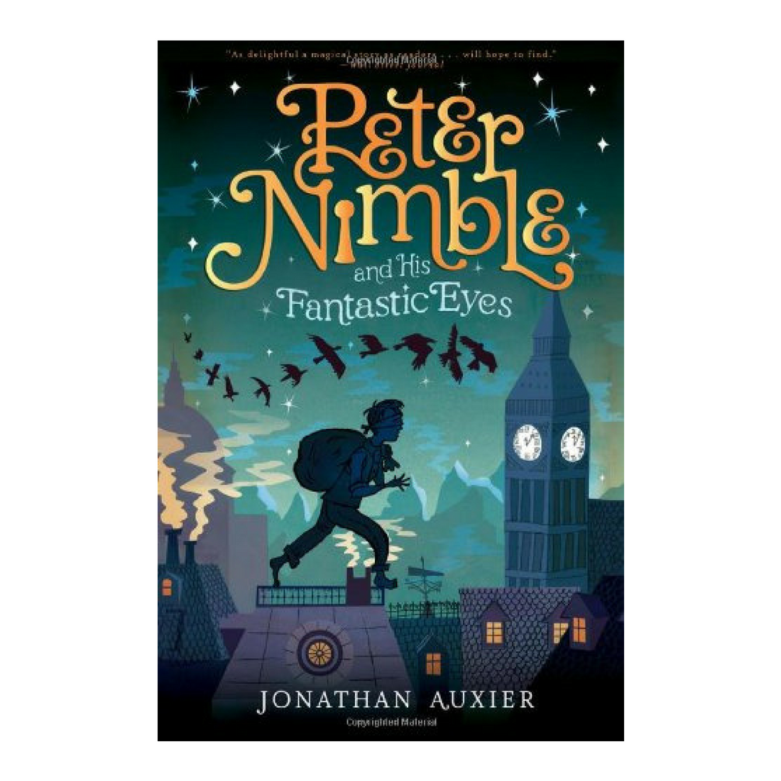 Peter Nimble and His Fantastic Eyes - A captivating original fantasy about a 10 year old boy named Peter – originally found by sailors in a bobbing basket with a raven that had pecked out his eyes. Like the orphan Oliver Twist, Peter grows up on the streets becoming a skilled pick pocket and thief under the control of an unkind master. One day he meets a Haberdasher selling hats, who seems as if he can read Peter's mind. The salesman leads him to a coach containing multiple locks that Peter can't resist opening. Inside he discovers a wooden box containing a set of what appears to be magic eggs. The eggs are actually sets of eyes. The first set of eyes made from the finest gold dust transports Peter to a hidden island which will reveal secrets about his past. Throughout the journey he also discovers the powers of the powers of the slick black onyx eyes and the eyes made of uncut emeralds.