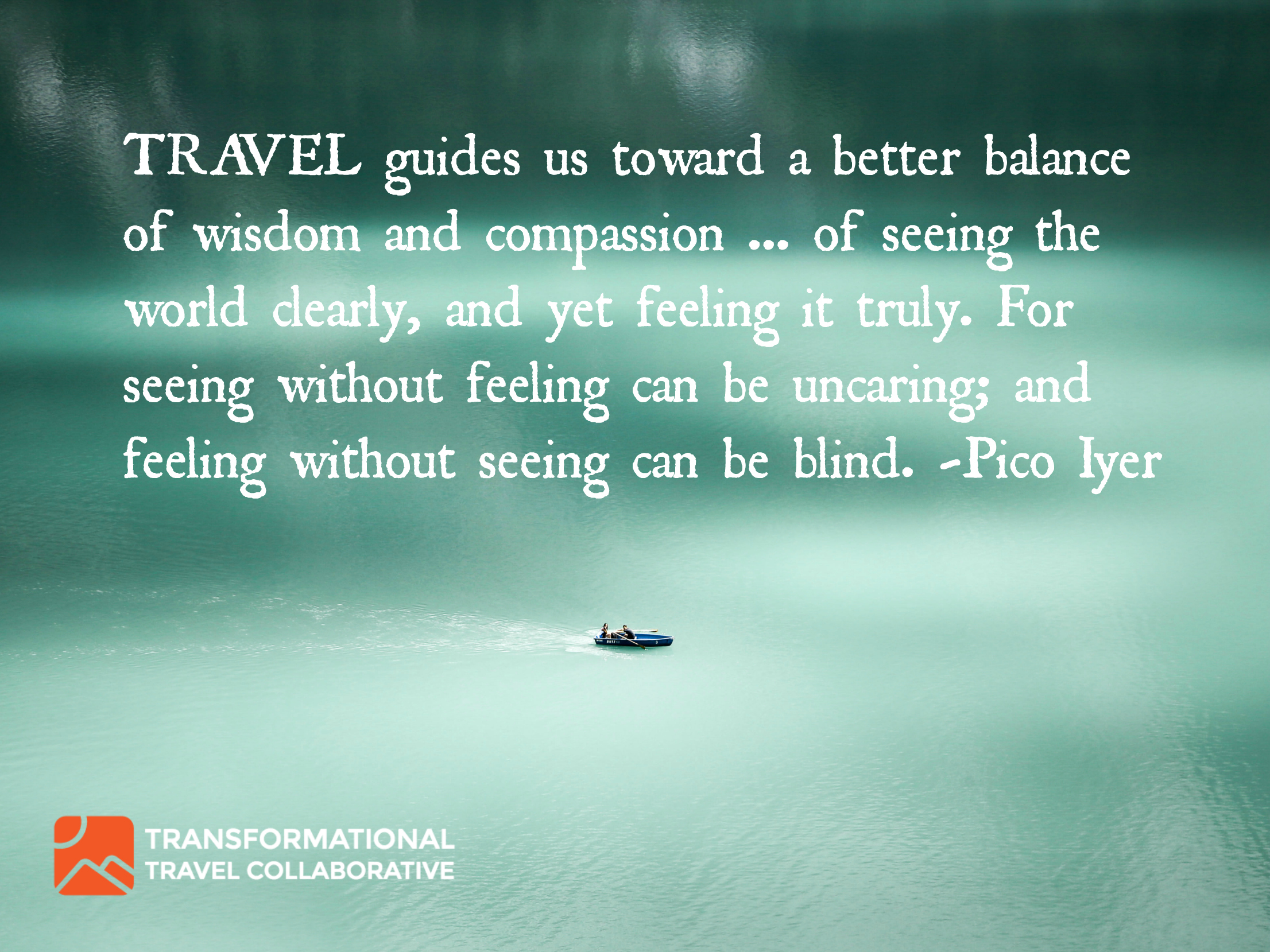 Pico Iyer - Travel Wisdom.jpg
