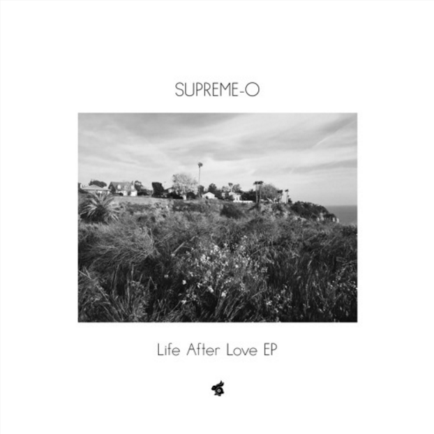 Supreme-O - Life After Love EP