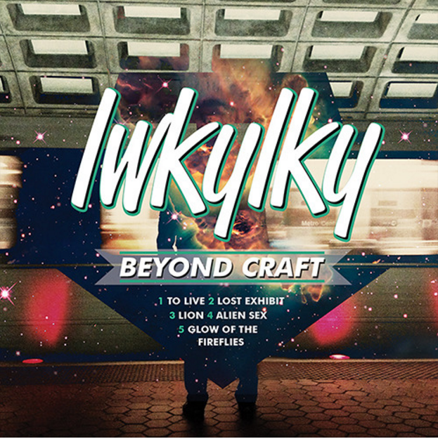 lwkylky - Beyond Craft EP