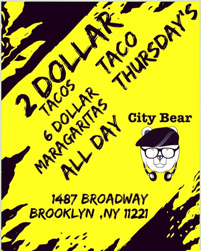 Taco Thursday @citybearbk starts tomorrow and every following Thursday after that we will be having $2 (chicken ,pork or shrimp ) Taco served with authentic Mexican salsa verde & Guajillo red sauce. Also $6 Margarita (mango or classic) #tacos #cheapmeals #margarita #Bktaco #brooklyn #sabor #greatfood #mangomargarita
