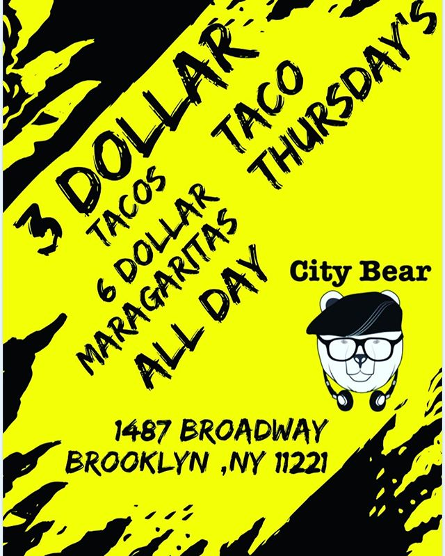 #TacoThursday at @CityBearBK is back this #Thursday || Try our $3 #Chicken, #Pork, and #Shrimp #Tacos served with authentic Salsa Verde & Guajillo red sauce. || Also try our #AllNew $6 #MangoMargarita or #ClassicMargarita || #HappyHour 5-8PM w/ $6 #Sangria, $4 #Beers and $4 #Wine!  ________________________________________ #CheapEats #GoodFood #FoodPorn #Foodie #Brooklyn #BKFoodie #CityBearBK #Sabor #SaborLatino #LatinOwned #Latinos #Drinks #ThingsToDoInNYC #Bushwick #BushwickFood #BushwickFoodie #FoodBloggers
