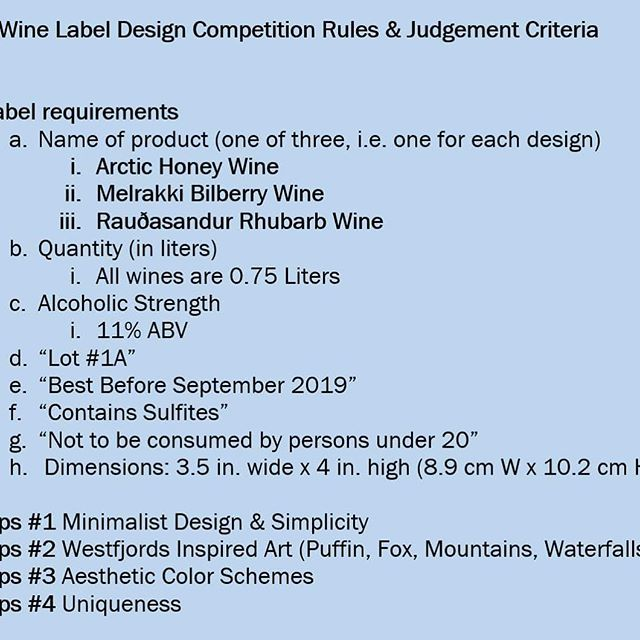 Submit your design(s) by 1 Sept 2018 to westfjordswinery@gmail.com for the contest! #wine #iceland #westfjords #sudavik #fruitwine