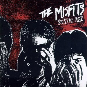 The Misfits- Static Age
