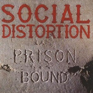 Social Distortion- Prison Bound