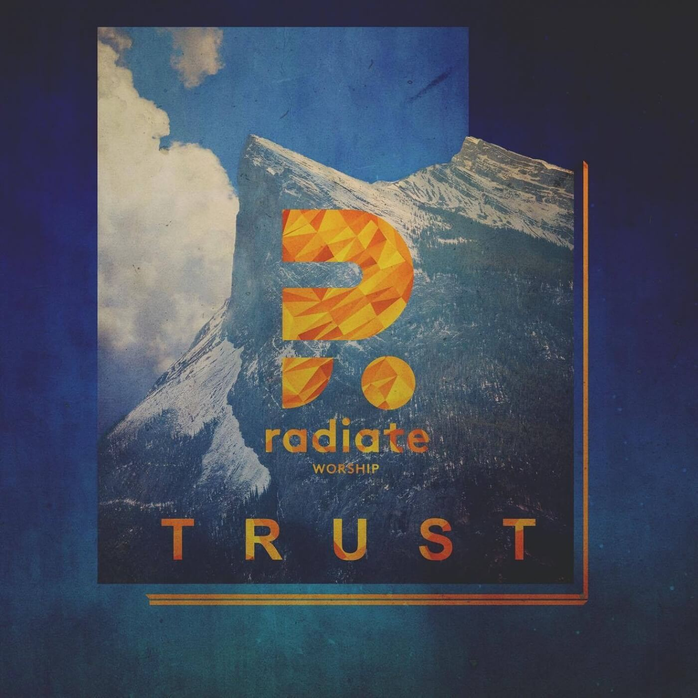 Trust single by Radiate Worship