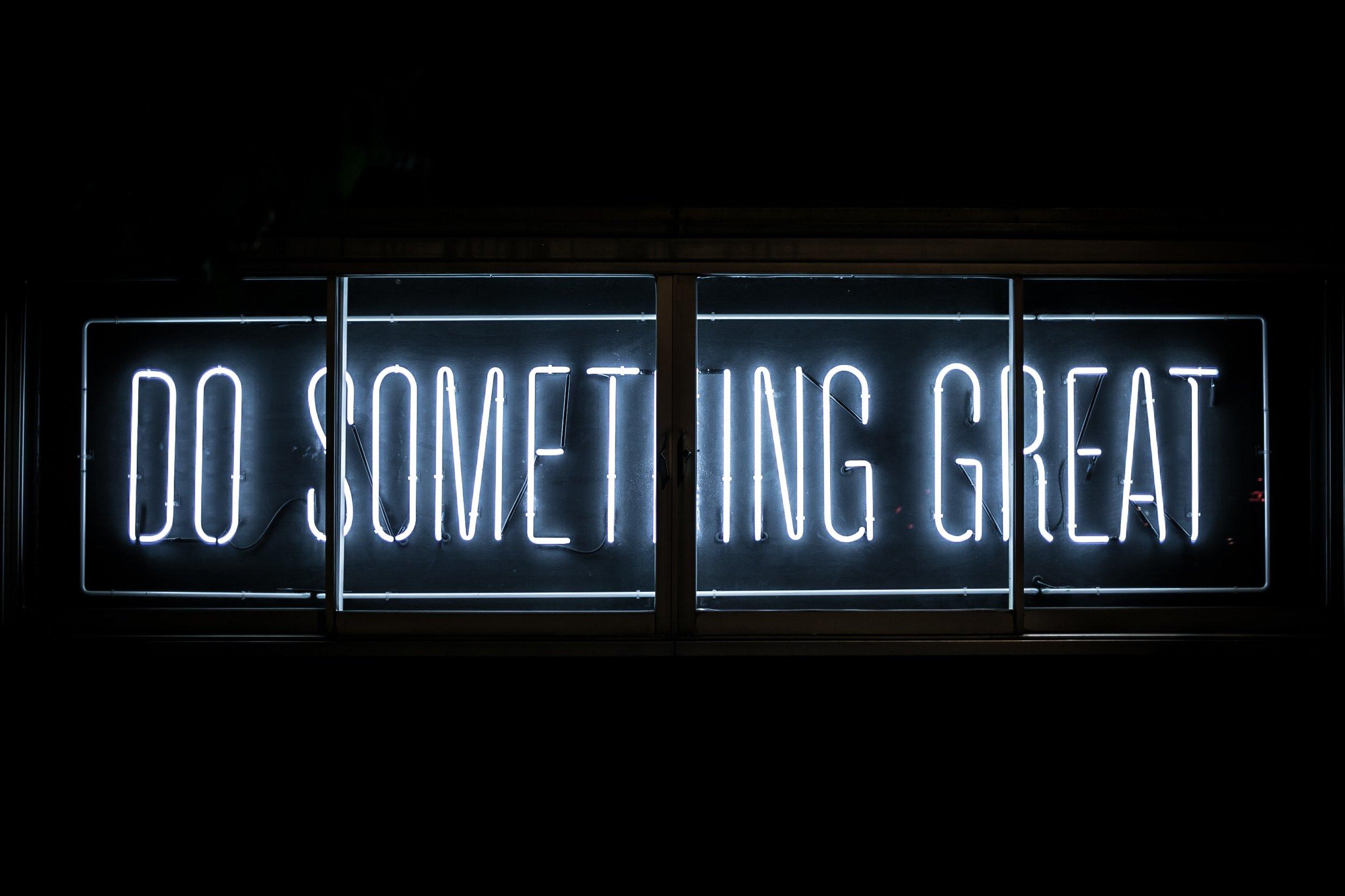 Do something great by Benjamin Steele