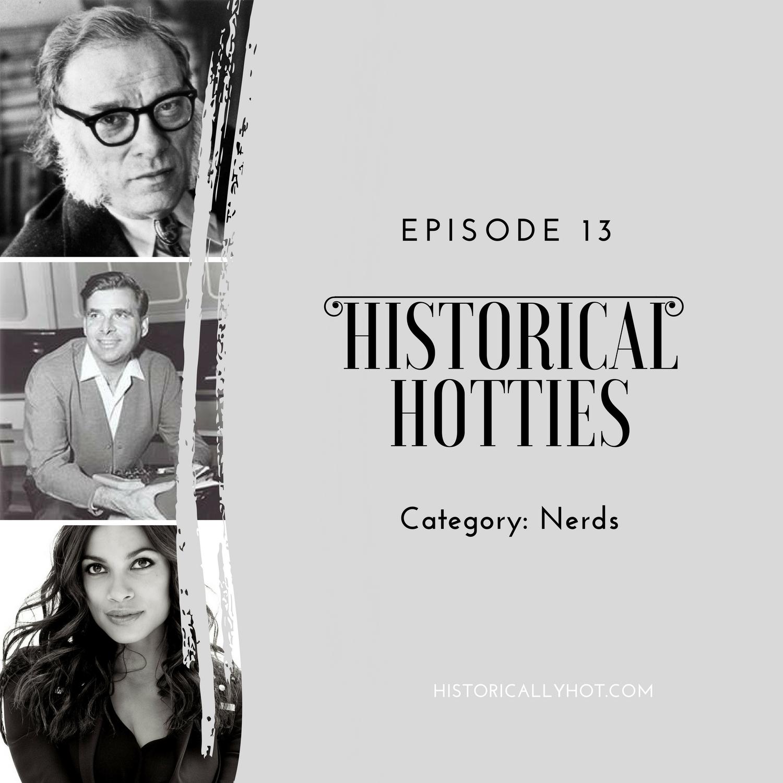 historical hotties nerds
